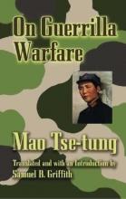 Tse-Tung, Mao On Guerilla Warfare