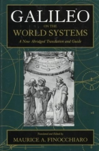 Finocchiaro, Maurice A Galileo on the World Systems - a New Abridged Traslation & Guide (Paper)