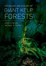 Schiel, David R.,   Foster, Michael S. The Biology and Ecology of Giant Kelp Forests