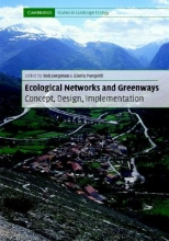 Rob H. G. (Senior Researcher) Jongman,   Gloria (University of Reading) Pungetti Ecological Networks and Greenways