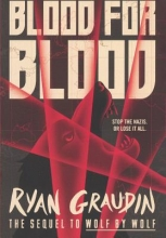 Graudin, Ryan Blood for Blood