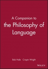 Bob Hale,   Crispin Wright A Companion to the Philosophy of Language