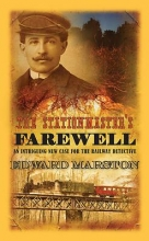 Marston, Edward The Stationmaster`s Farewell