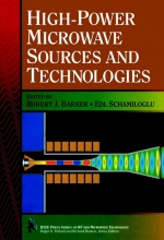 Barker, Robert J. High-Power Microwave Sources and Technologies