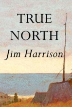 Harrison, Jim True North