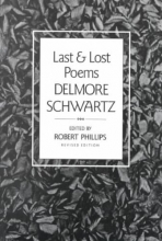 Schwartz, Delmore Last and Lost Poems