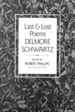 Schwartz, Delmore Last and Lost Poems