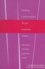 Trudier Harris,   Jennifer Larson Reading Contemporary African American Drama