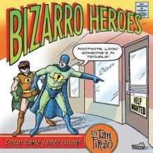 Piraro, Dan Bizarro Heroes