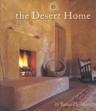 Hawkinson, Tamara Logsdon The Desert Home