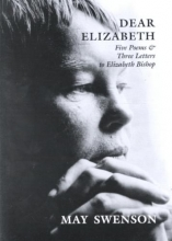 Swenson, May Dear Elizabeth
