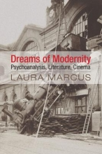 Marcus, Laura Dreams of Modernity