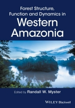 Randall W. Myster Forest Structure, Function and Dynamics in Western Amazonia