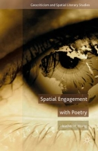 Yeung, Heather H. Spatial Engagement With Poetry