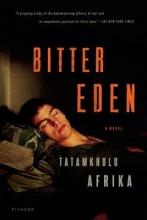 Afrika, Tatamkhulu Bitter Eden