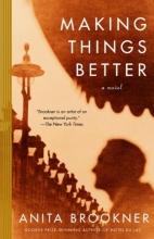 Brookner, Anita Making Things Better
