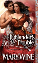 Wine, Mary The Highlander`s Bride Trouble