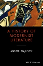Gasiorek, Andrzej A History of Modernist Literature