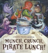 John Kelly Munch, Crunch, Pirate Lunch!