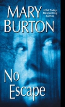 Burton, Mary No Escape