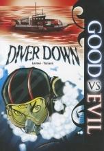 Lemke, Donald Good Vs Evil: Diver Down