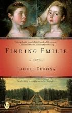 Corona, Laurel Finding Emilie