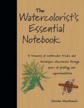 MacKenzie, Gordon The Watercolorist`s Essential Notebook