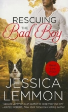 Lemmon, Jessica Rescuing the Bad Boy