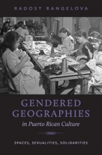 Rangelova, Radost Gendered Geographies in Puerto Rican Culture
