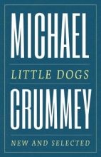 Crummey, Michael Little Dogs