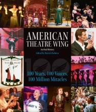 American Theatre Wing, an Oral History