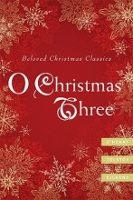 Henry, O.,   Tolstoy, Leo,   Dickens, Charles O Christmas Three