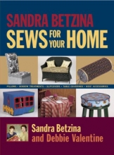 Betzina, Sandra Sandra Betzina Sews for Your Home