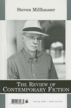 Millhauser, Steven The Review of Contemporary Fiction, Volume 26