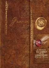 Byrne, Rhonda El Secreto, El Libro De La Gratitud The Secret Gratitude Book