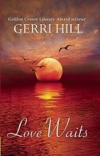 Hill, Gerri Love Waits