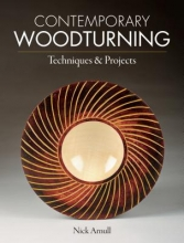 Arnull, Nick Contemporary Woodturning Techniques & Projects