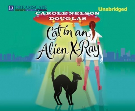 Douglas, Carole Nelson Cat in an Alien X-Ray