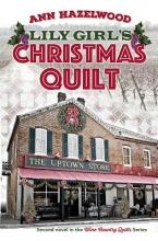 Hazelwood, Ann Lily Girl`s Christmas Quilt