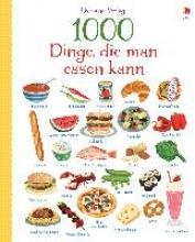 Wood, Hannah 1000 Dinge, die man essen kann