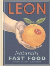 Henry Dimbleby, Leon: Naturally Fast Food: Book 2