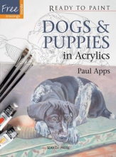 Apps, Paul Dogs & Puppies in Acrylics