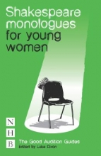 Shakespeare, William Shakespeare Monologues for Young Women