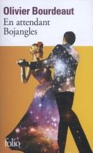 Bourdeaut, Olivier En attendant Bojangles