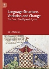 Ian E. Mackenzie Language Structure, Variation and Change