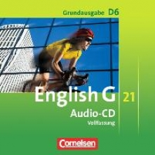 Lamsdale, Claire,   Harger, Laurence,   Abbey, Susan,   Schwarz, Hellmut English G 21. Grundausgabe D 6. Audio-CDs