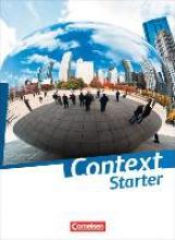 Bamber, Carl,   Schwarz, Hellmut,   Bartscherer, Irene,   Becker-Ross, Ingrid Context Starter. Schülerbuch (kartoniert)