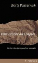 Pasternak, Boris Eine Brcke aus Papier