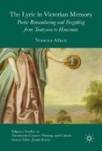 Alfano, Veronica The Lyric in Victorian Memory