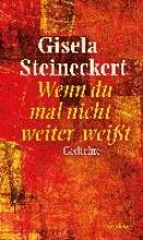 Steineckert, Gisela Wenn du mal nicht weiter wei?t